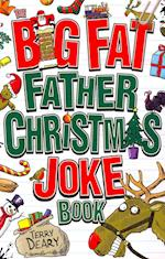 The Big Fat Father Christmas Joke Book
