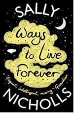 Ways to Live Forever af Sally Nicholls