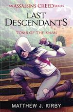 Last Descendants: Assassin's Creed: Tomb of the Khan af Matthew J. Kirby