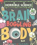 The Brain-Boggling Body Book (Horrible Science)