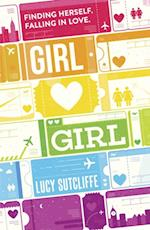 Girl Hearts Girl af Lucy Sutcliffe