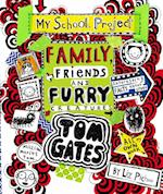 Tom Gates: Family, Friends and Furry Creatures (Tom Gates, nr. 12)