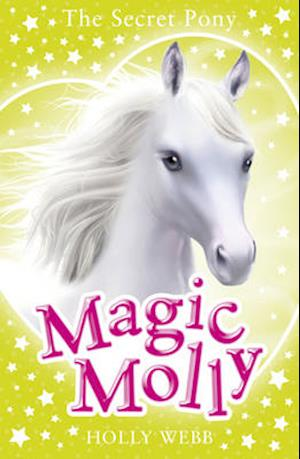 Bog, paperback Magic Molly: The Secret Pony af Holly Webb