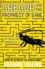 Gregor and the Prophecy of Bane (Underland Chronicles, nr. 2)