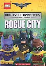 The LEGO Batman Movie: Build Your Own Story: Rogue City (Lego Batman Movie)