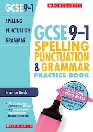 Spelling, Punctuation and Grammar Practice Book for All Boards