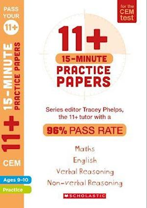 11+ 15-Minute Practice Papers for the CEM Test Ages 9-10