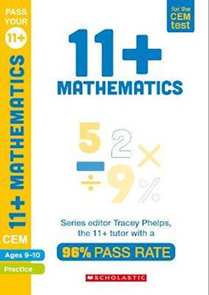 11+ Mathematics Practice and Assessment for the CEM Test Ages 09-10