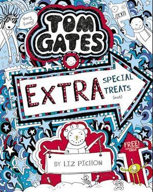 Tom Gates 06: Extra Special Treats (not)