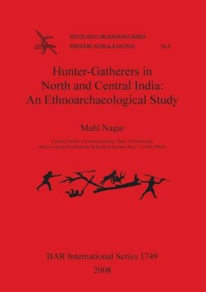 Bog, paperback Hunter-Gatherers in North and Central India af Malti Nagar