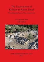 The Excavations of Khirbet er-Rasm, Israel: The changing faces of the countryside af Adi Erlich, Avraham Faust