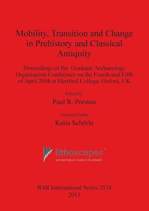 Bog, paperback Mobility, Transition and Change in Prehistory and Classical Antiquity