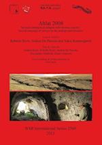 Ahlat 2008 (British Archaeological Reports International Series, nr. 2560)