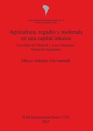 Bog, paperback Agricultura, Regadio y Molienda En Una Capital Inkaica af Marco Antonio Giovannetti
