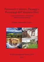 Patrimonio Culturale, Paesaggi e Personaggi dell'altopiano ibleo (British Archaeological Reports International Series)