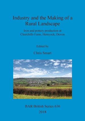 Industry and the Making of a Rural Landscape