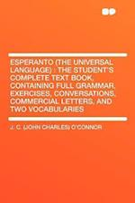 Esperanto (the Universal Language) af J. C. O'Connor