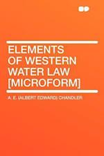Elements of Western Water Law [Microform] af A. E. Chandler
