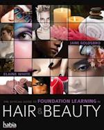 The Official Guide to Foundation Learning in Hair & Beauty