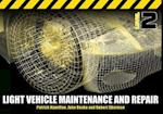 Light Vehicle Maintenance and Repair af Patrick Hamilton