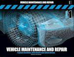 Vehicle Maintenance and Repair Level 1