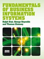 Fundamentals of Business Information Systems (with CourseMate & eBook Access Card) af Ralph M Stair, George Reynolds, Thomas Chesney