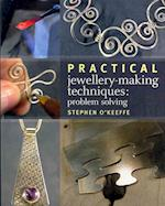 Practical Jewellery-Making Techniques (33 1/3)