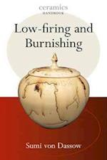 Low-firing and Burnishing (Ceramics Handbooks)