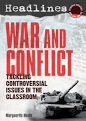 Headlines: War and Conflict