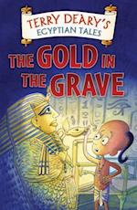 Egyptian Tales: The Gold in the Grave (Egyptian Tales)
