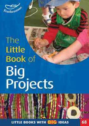 The Little Book of Big Projects