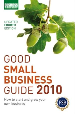 Good Small Business Guide 2010 af Bloomsbury Publishing