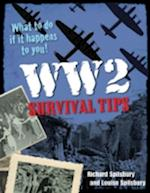 WW2 Survival Tips af Louise Spilsbury, Richard Spilsbury