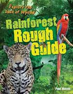 Rainforest Rough Guide (White Wolves Non Fiction)