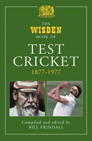 The Wisden Book of Test Cricket, 1877-1977