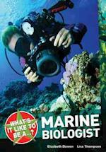 What's it Like to be a ? Marine Biologist