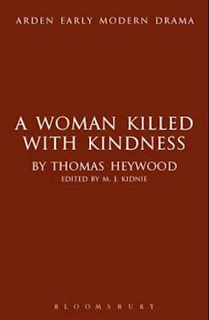 Bog, hardback A Woman Killed with Kindness af Professor Thomas Heywood