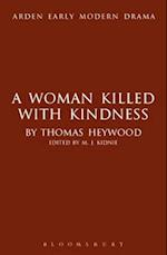 A Woman Killed with Kindness (Arden Early Modern Drama)