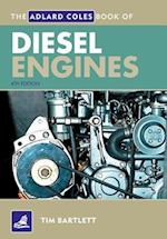 The Adlard Coles Book of Diesel Engines (Adlard Coles Book of)