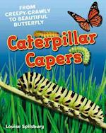 Caterpillar Capers (White Wolves Non Fiction)