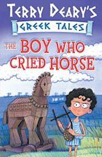 Boy Who Cried Horse (Greek Tales)