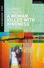 Woman Killed With Kindness