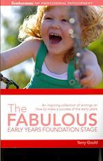 The Fabulous Foundation Stage (Professional Development)