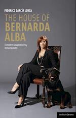 House of Bernarda Alba: a modern adaptation (Modern Plays)