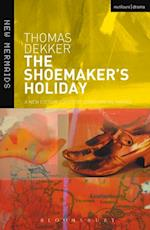 Shoemaker's Holiday (New Mermaids)