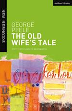 Old Wife's Tale af George Peele