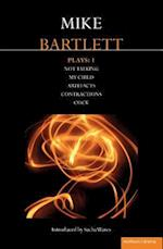 Bartlett Plays: 1 af Mike Bartlett