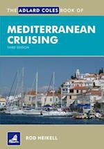 The Adlard Coles Book of Mediterranean Cruising (Adlard Coles Book of)