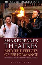 Shakespeare's Theatres and the Effects of Performance