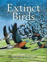 Extinct Birds (Poyser Monographs, nr. 217)